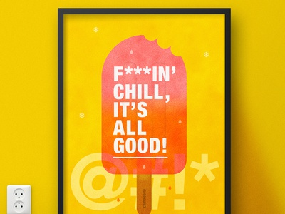 F***in' Chill (Ice Lolly Advert) | Typographical Poster