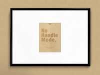 No Handle Mode. | Packaging Design