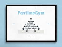PastimeGym | Typographical Poster