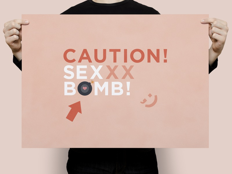 Caution! Sex Bomb! | Typographical Poster funny shapes warning sex humour minimal illustration graphics simple typography