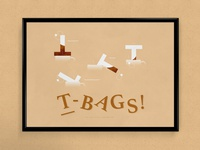 T-Bags | Typographical Poster