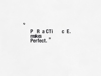 Practice Makes Perfect | Typographical Poster