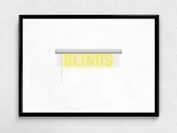 Blinds | Typographical Poster