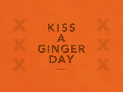 Kiss A Ginger Day | Typographical Poster