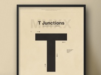 T Junctions | Typographical Poster