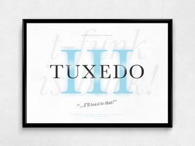 Tuxedo III   Typographical Poster