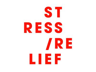 Stress/Relief avant garde typography swiss
