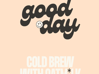 Good Day - Branding & Packaging cold brew illustration typography brand and identity brand identity design vector logo design branding design branding