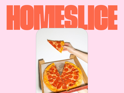 Homeslice – Plantbased Pizzeria vegan pizza pizzeria plantbased vegan pizza type typography logo brand and identity vector brand identity design logo design branding design branding