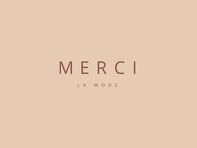 Merci la mode merci la mode luxury mode fashion clothes visual identity graphic design design logo branding
