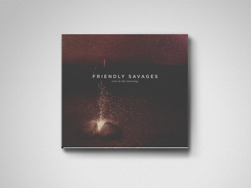 Friendly Savages - East In The Morning album art photography digital text layout packaging austin band merch design