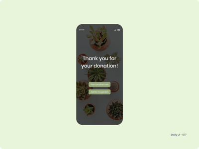 Daily UI 077 - Thank You planting tree plants donation thank you 077 dailyui