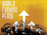 World Fucking Peace