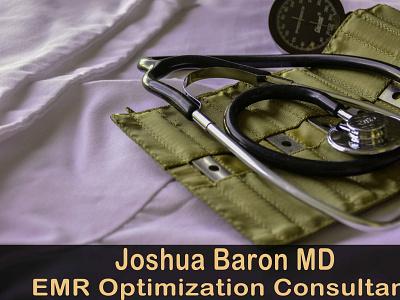 Joshua Baron MD  EMR Optimization Consultant joshua baron md joshua baron md