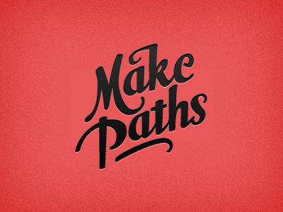 Make paths