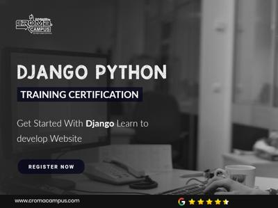 Django Training Institute in Delhi croma campus