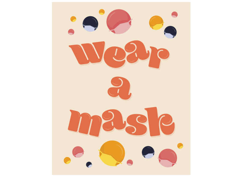 Wear A Mask! covid19 mask typography illustration graphicdesign graphic flat design