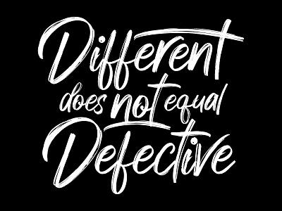 Different does not equal defective apparel shirt design typography illustrator design