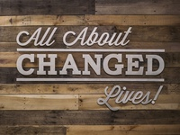 All About Changed Lives Wall