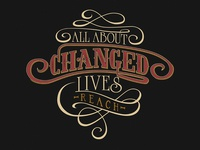 All About Changed Lives Shirt