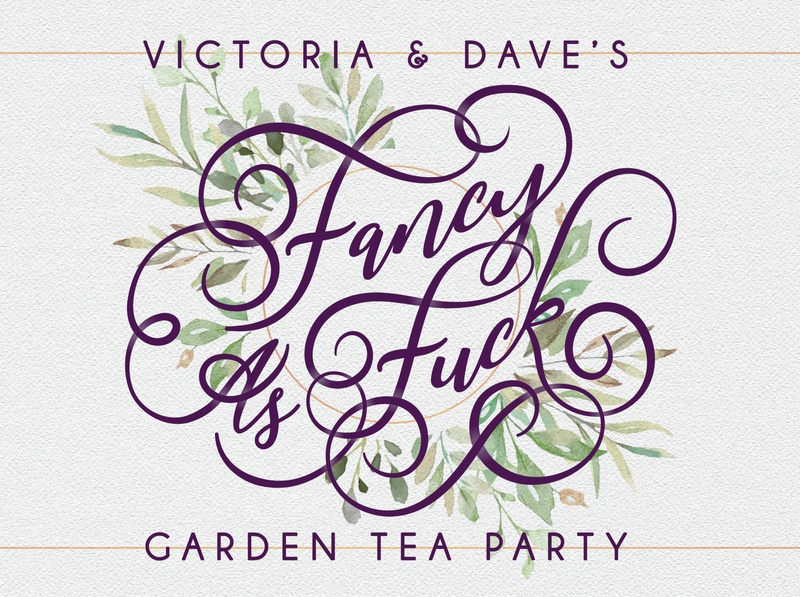 Fancy as Fuck Garden Party floral calligraphy type invite garden party flowers typography advertising
