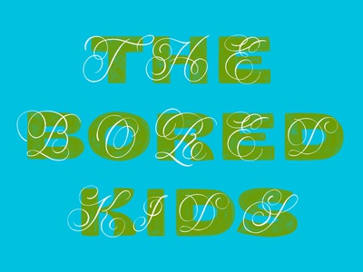 The Bored Kids the bored kids flourishes script procreate typography goodtypetuesday goodtype