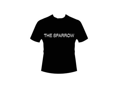The Sparrow (Design T Shirt) the sparrow good art adobe photoshop authentic perfectly top elegant minimalist simple black white white black vintage monokrom retro sentence word t-shirt design