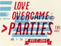Love Overcame Parties