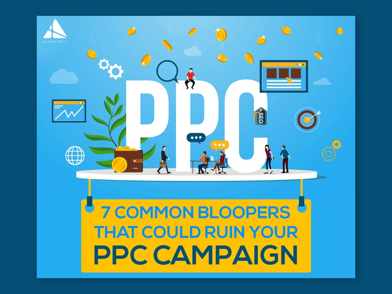 7 Common Bloopers That Could Ruin Your PPC Campaign infographic design vector branding design illustration campaign