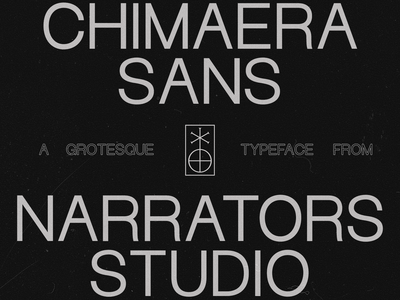 NF Chimaera Now Available typeface design type design type sans-serif sans serif grotesk grotesque narrators chimaera typeface fonts font
