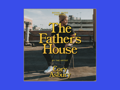 Cory Asbury - The Father's House - Early Comp