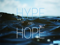 Hype and Hope
