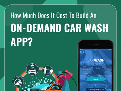 How much does it cost to build an On  Demand Car Wash App carwashappdevelopment mobileappdevelopment ondemandapp