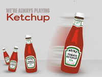Always Playing Ketchup