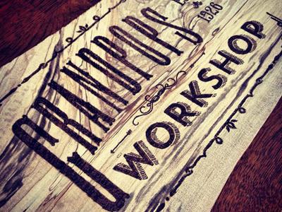 Grandpops Workshop woodburn woodburning wood lettering pyrography