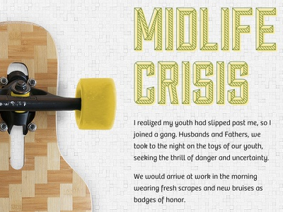 Midlife Crisis art-directed post blog typography photography longboarding self discovery