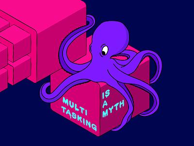 multitasking is a myth inspiration illustration art art wacom character isometric art illustration design art adobe illustrator illustrator colorful design vector multitasking octopus