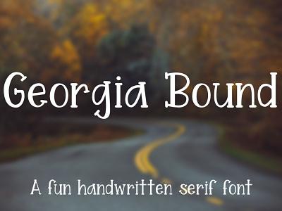 Georgia Bound - A fun handwritten serif font serif typeface serif fonts serif font typeface font design font
