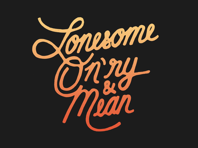Lonesome, On'ry and Mean branding honky tonk waylon hand-drawn lettering