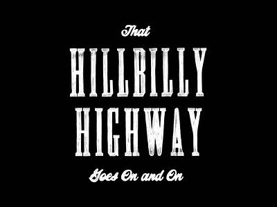Hillbilly Highway lettering steve earle hand-drawn branding