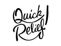 Quick Relief!