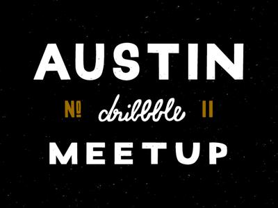 ATX Dribbble Meetup #11