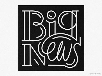 Big News procreate ipadpro ipad letteringartist illustration lettering