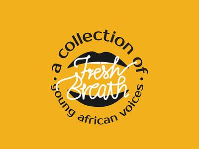 fresh breath logo african handmadetype handdrawntype typography handlettering typogaphy logotype type branding icon minimal logo