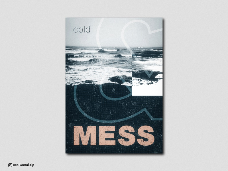 Cold & Mess - Poster Design Experiment texture grain texture retrowave inspiration 2d art vector art decorative minimalism minimal photoshop art music art collage art illustration graphic design poster design