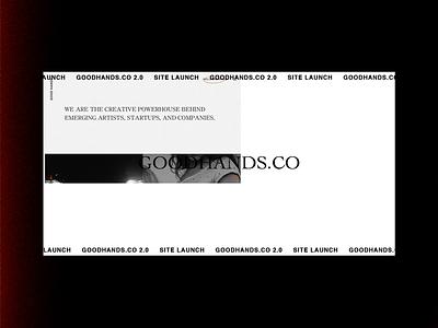 GOODHANDS.CO 2.0 minimalist homepage light leak texture minimal graphic design cover art brutalist brutalism album cover art album cover album artwork agency branding agency
