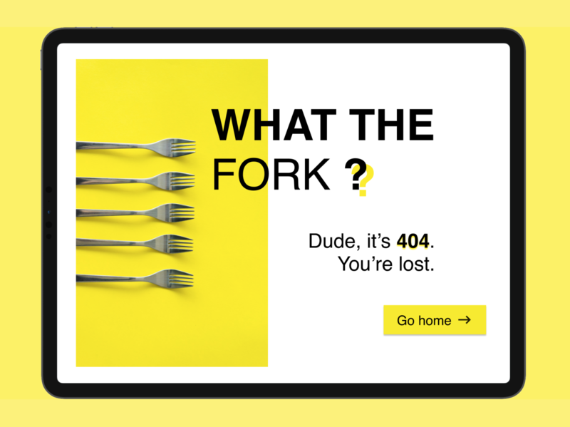 404 page [DailyUI008] website web lost yellow fork 404 error page 404 errors dailyui008 ui dailyui