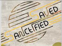 Saved & Sanctified