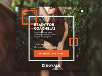 Who's ready for Coachela | Royale deals discount fashion overlay dialog download promotion