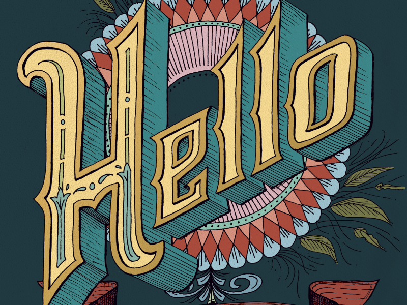Hello custom type hand lettering retro texture vintage lettering